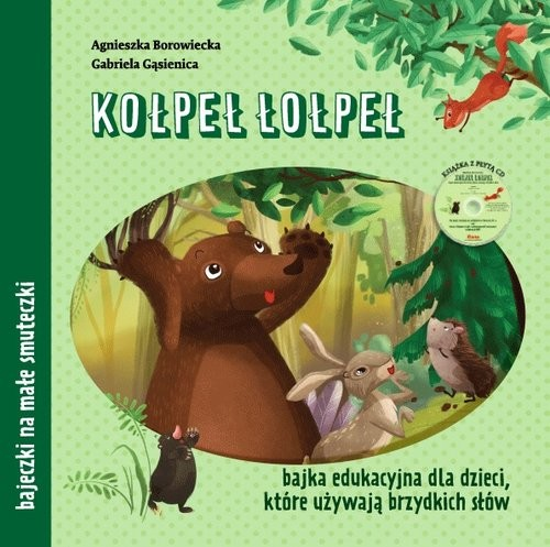 okładka Kołpeł łołpeł + CD, Książka | Agnieszka Borowiecka, Gabriela Gąsienica