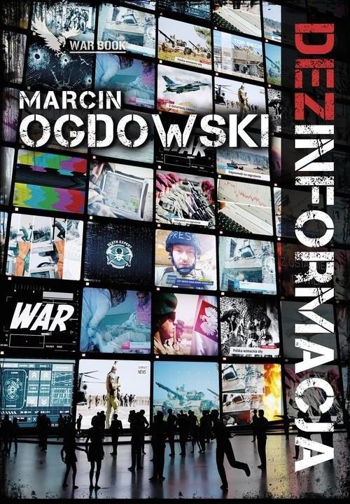 okładka Dezinformacja, Książka | Marcin Ogdowski