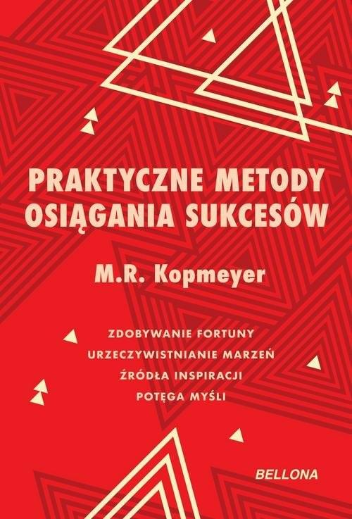 okładka Praktyczne metody osiągania sukcesów, Książka | M. R. Kopmeyer