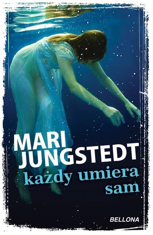okładka Każdy umiera sam, Książka   Mari Jungstedt