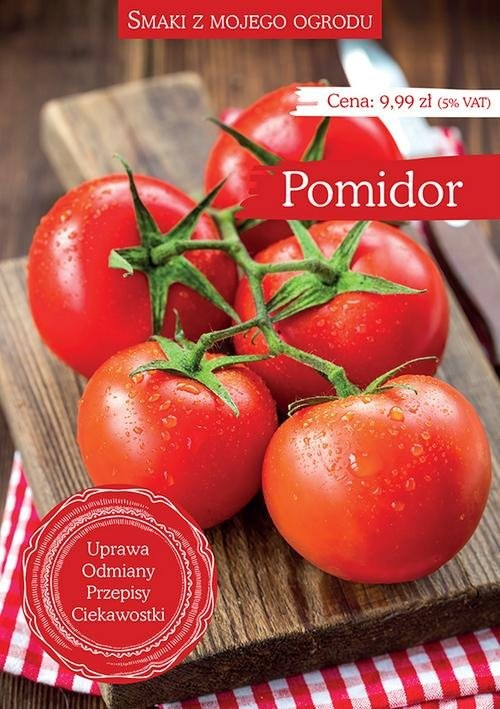 okładka Smaki z mojego ogrodu Pomidorksiążka |  |
