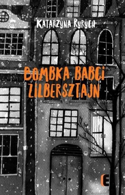 okładka Bombka babci Zilbersztajn, Książka | Ryrych Katarzyna