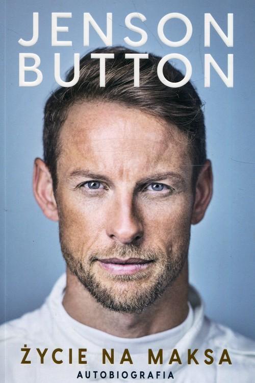 okładka Życie na maksa Autobiografia, Książka | Button Jenson