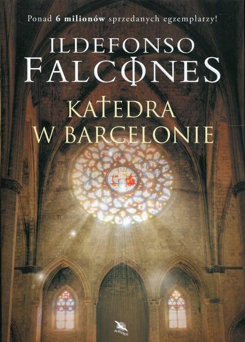 okładka Katedra w Barcelonie, Książka | Falcones Ildefonso
