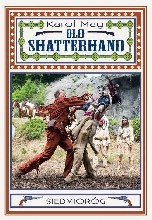 okładka Old Shatterhand, Książka | May Karol