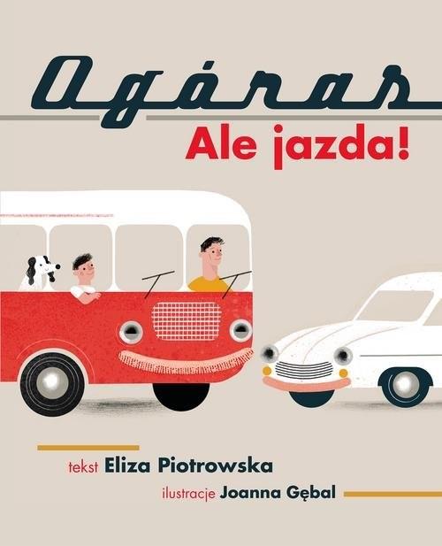 okładka Ogóras Ale jazda!książka      Eliza Piotrowska