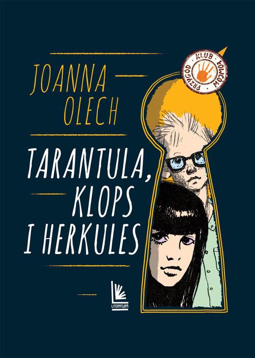 okładka Tarantula Klops i Herkules, Książka | Joanna Olech