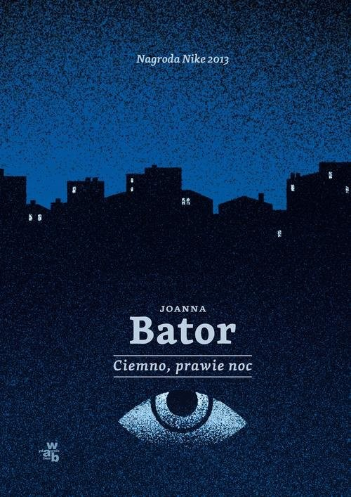 okładka Ciemno, prawie noc, Książka | Joanna Bator