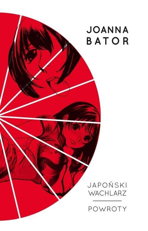 okładka Japoński wachlarz Powroty, Książka | Bator Joanna