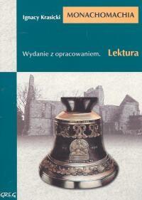 okładka Monachomachia Wydanie z opracowaniem, Książka | Ignacy Krasicki