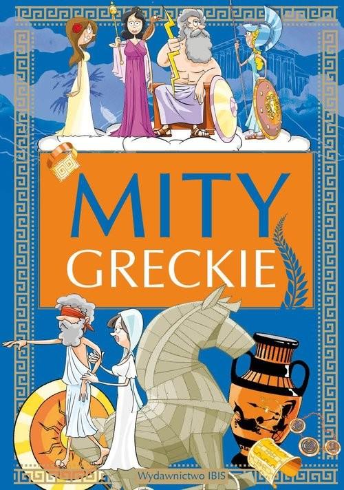 okładka Mity greckie, Książka | Demianiuk A il. J. Baszczak Nożyńska-
