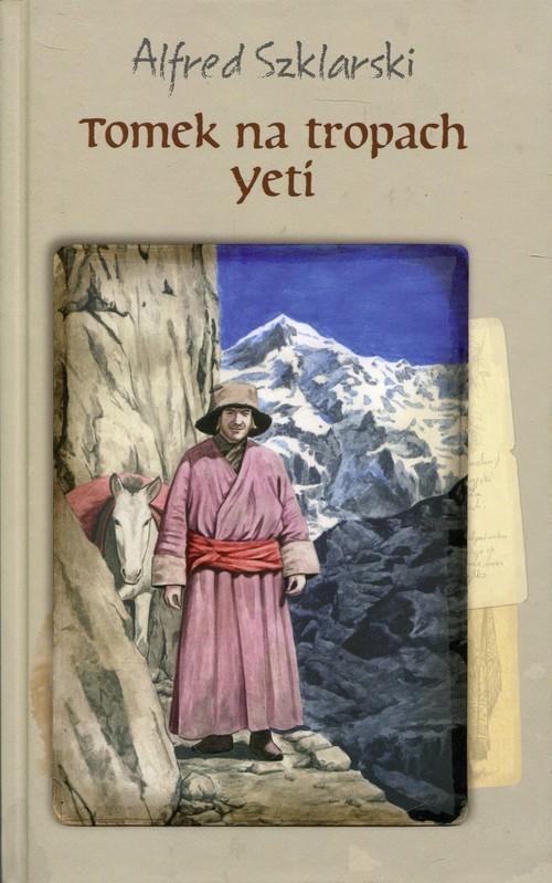 okładka Tomek na tropach Yeti, Książka | Szklarski Alfred