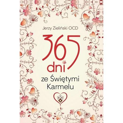 okładka 365 dni ze Świętymi Karmelu, Książka   Zieliński Jerzy