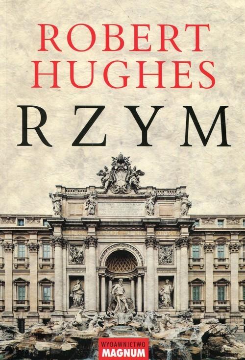 okładka Rzym, Książka | Hughes Robert