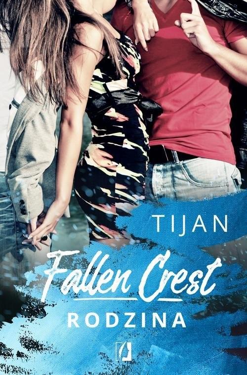 okładka Fallen Crest 2 Fallen Crest. Rodzina, Książka | Meyer Tijan