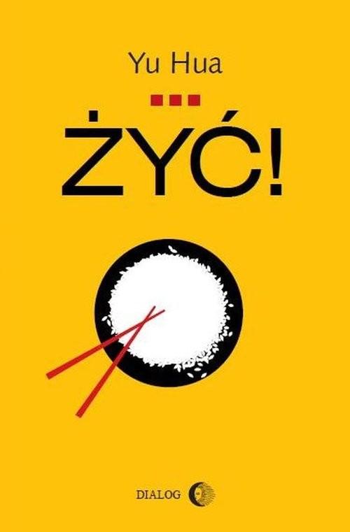 okładka Żyć!, Książka   Yu  Hua