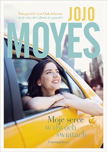 okładka Moje serce w dwóch światach, Książka | Moyes Jojo