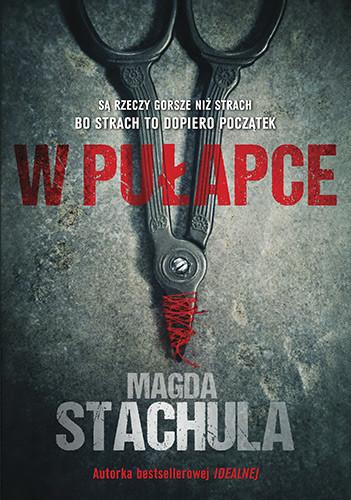 okładka W pułapce, Książka | Magda Stachula