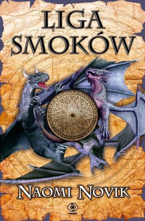 okładka Temeraire Tom 9 Liga Smoków, Książka | Novik Naomi