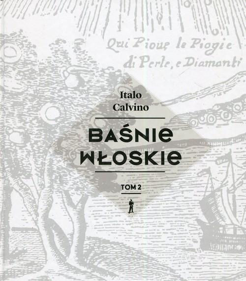 okładka Baśnie włoskie Tom 2książka |  | Calvino Italo