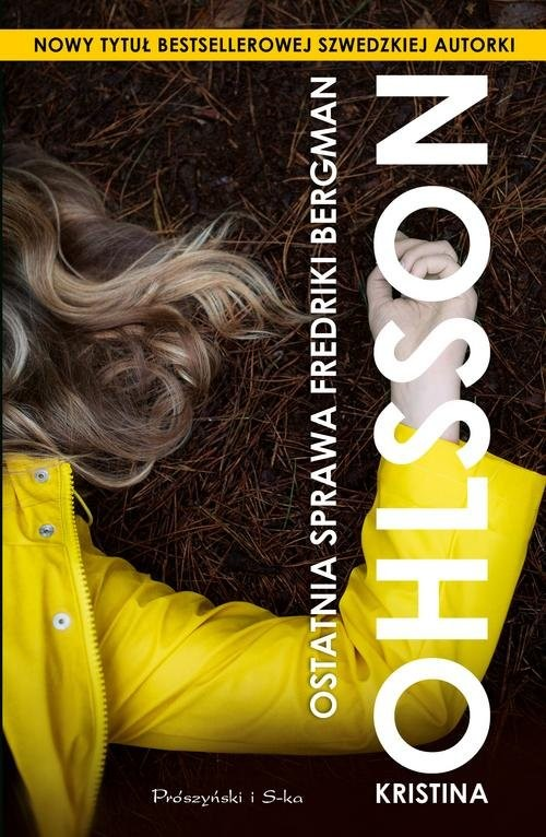 okładka Ostatnia sprawa Fredriki Bergman, Książka | Ohlsson Kristina
