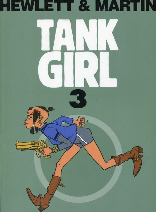 okładka Tank Girl Tom 3, Książka | Martin Alan