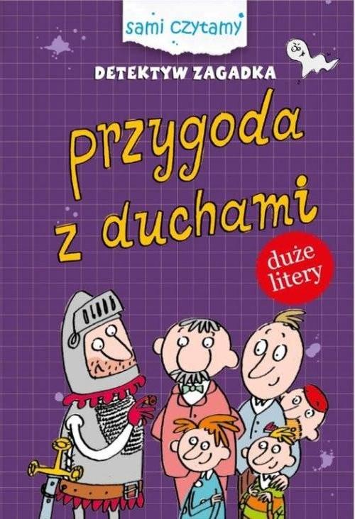 okładka Sami czytamy Detektyw zagadka Przygody z duchamiksiążka      Iwona  Czarkowska