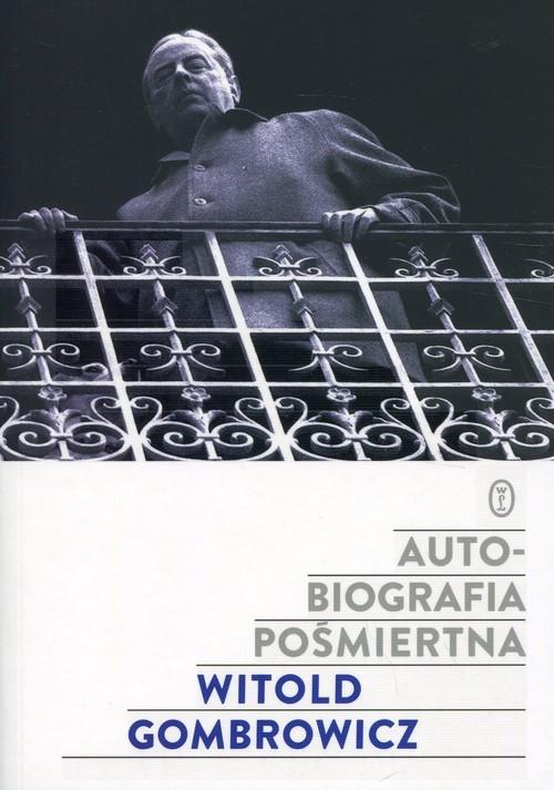 okładka Autobiografia pośmiertnaksiążka |  | Witold Gombrowicz