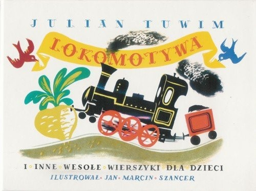 okładka Lokomotywa i inne wesołe wierszyki dla dzieci, Książka | Julian Tuwim