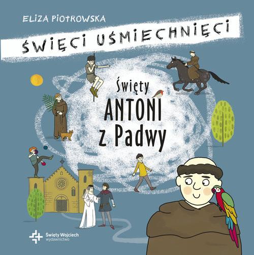 okładka Święty Antoni z Padwy, Książka | Piotrowska Eliza