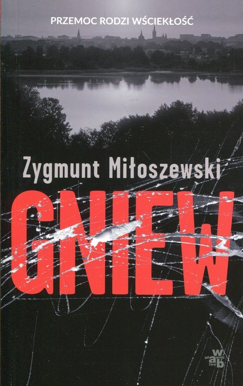 okładka Gniew, Książka | Miłoszewski Zygmunt