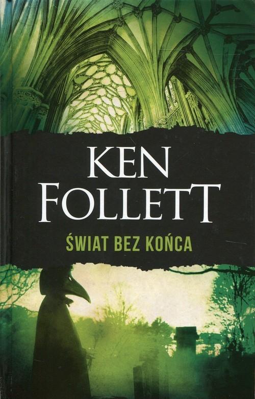 okładka Świat bez końca, Książka | Follett Ken