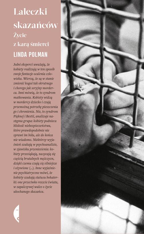 okładka Laleczki skazańców Życie z karą śmierci. KsiążkaLinda Polman