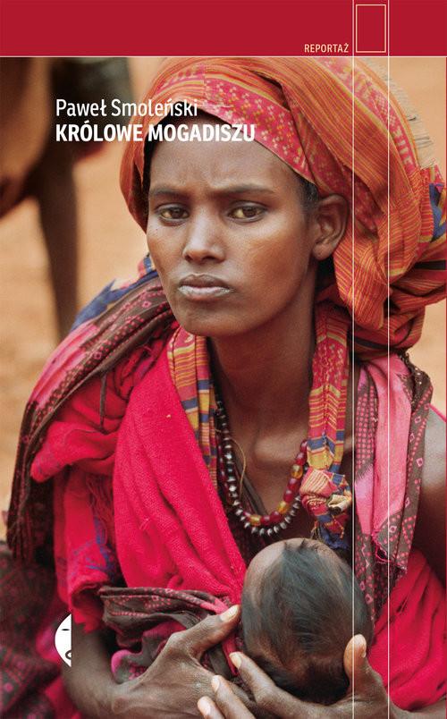okładka Królowe Mogadiszu, Książka | Smoleński Paweł