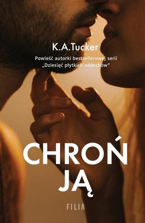 okładka Chroń ją, Książka | K.A. Tucker