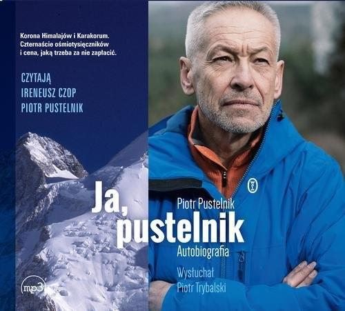 okładka Ja pustelnik Autobiografia, Książka | Piotr Pustelnik, Piotr Trybalski