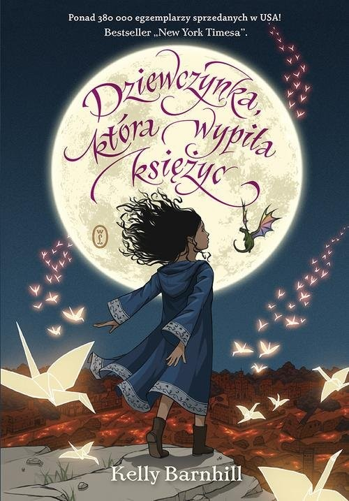 okładka Dziewczynka która wypiła księżyc. KsiążkaBarnhill Kelly