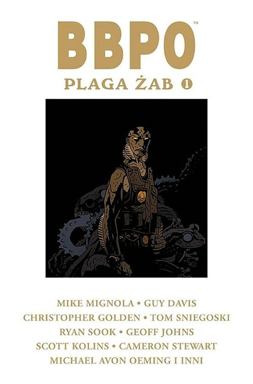 okładka BBPO Plaga żab 1, Książka | Mignola Mike