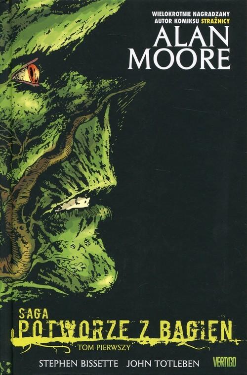 okładka Saga o Potworze z Bagien Tom 1, Książka | Moore Alan