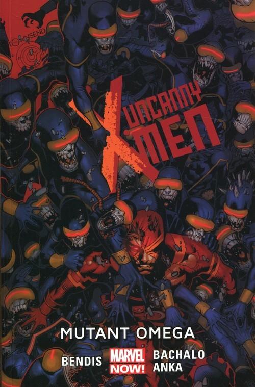 okładka Uncanny X-Men Tom 5 Mutant omega, Książka | Brian Michael Bendis