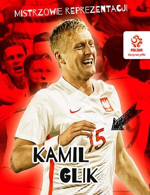 okładka PZPN Mistrzowie reprezentacji Kamil Glik, Książka |