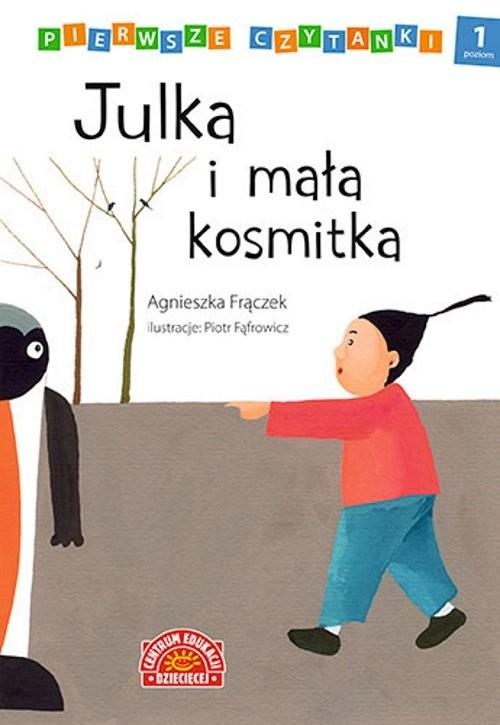 okładka Pierwsze czytanki Julka i mała kosmitka, Książka | Frączek Agnieszka