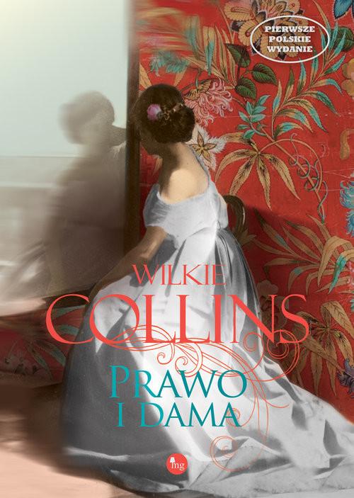 okładka Prawo i dama, Książka | Wilkie Collins