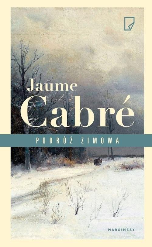okładka Podróż zimowa. KsiążkaCabre Jaume