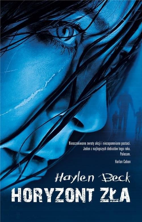 okładka Horyzont zła, Książka | Beck Haylen