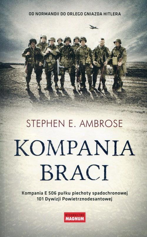 okładka Kompania braci, Książka | Stephen E. Ambrose