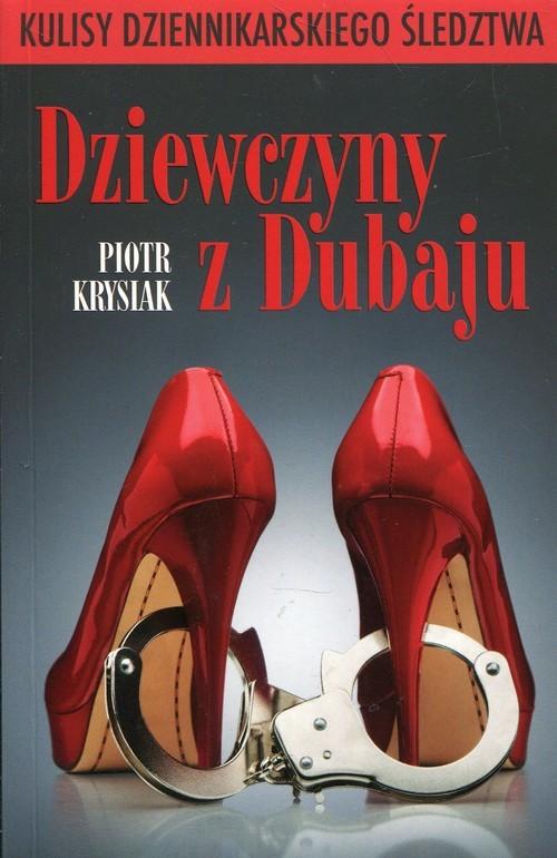 okładka Dziewczyny z Dubaju, Książka | Krysiak Piotr