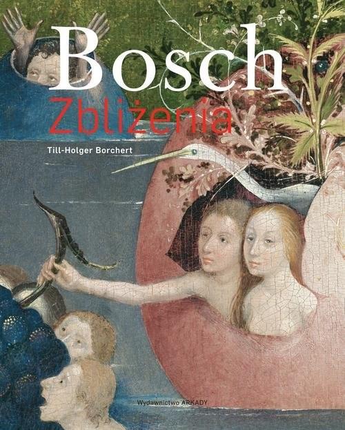 okładka Bosch Zbliżenia, Książka | Borchert Till-Holger