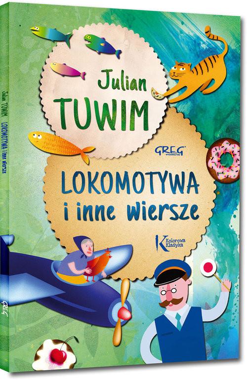 okładka Lokomotywa i inne wiersze, Książka | Tuwim Julian