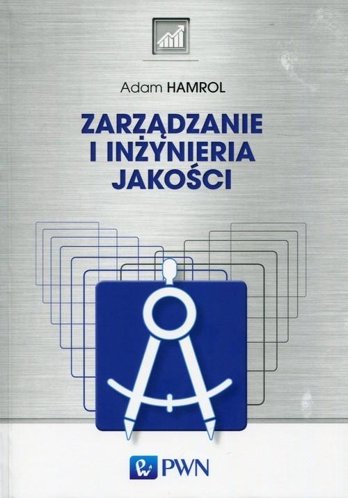 okładka Zarządzanie i inżynieria jakości, Książka | Adam  Hamrol